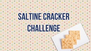 Saltine Cracker Challenge!! Thumbnail