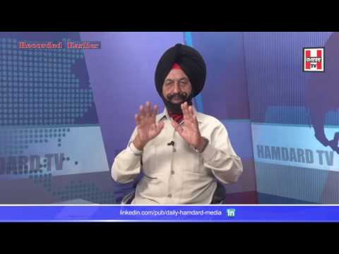 "Special Talk On 'Surgical Strike' With ""Retd. Brigadier Kuldip Singh Kahlon"" On Hamdard Live Part-1"