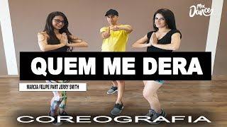 Quem Me Dera - Márcia Fellipe, Jerry Smith (Coreografia) Mix Dance