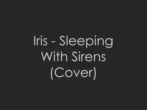 lirik lagu Iris sleeping with sirens