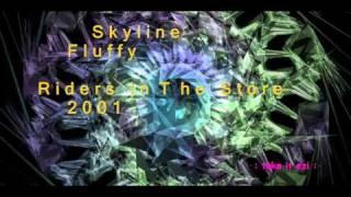 Skyline - Fluffy