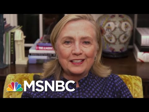 'I Think His Series Is About To Be Canceled.': Hillary Clinton On Trump Losing His Novelty | MSNBC