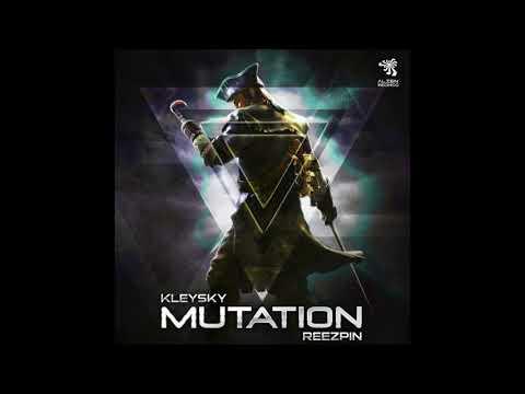 Kleysky & ReeZpin - Mutation (Original Mix)