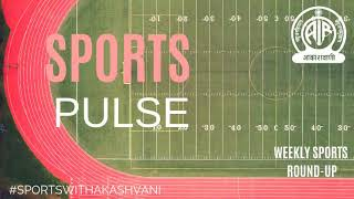 Sports Pulse | Weekly Sports Round-up | 16th March 2019
