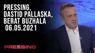 PRESSING, Dastid Pallaska, Berat Buzhala - 06.05.2021