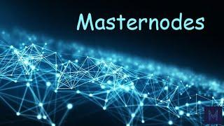 Tout ce que tu dois savoir avant de monter un Masternode.