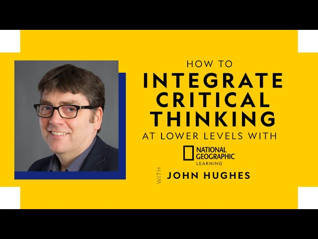 How to integrate critical thinking at lower levels- Full Webinar