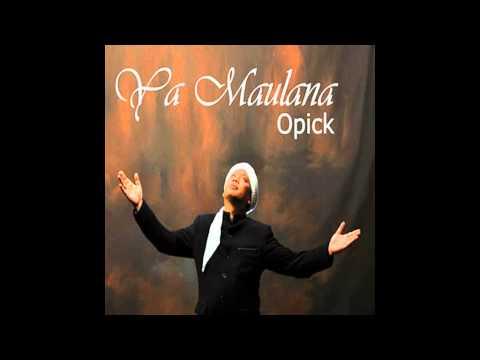 Opick - Ya Maulana