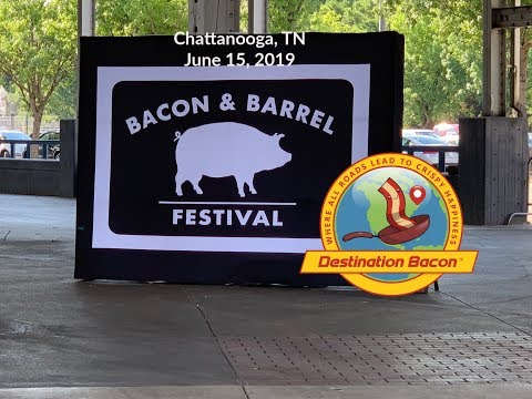 Bacon & Barrel Festival, Chattanooga 2019