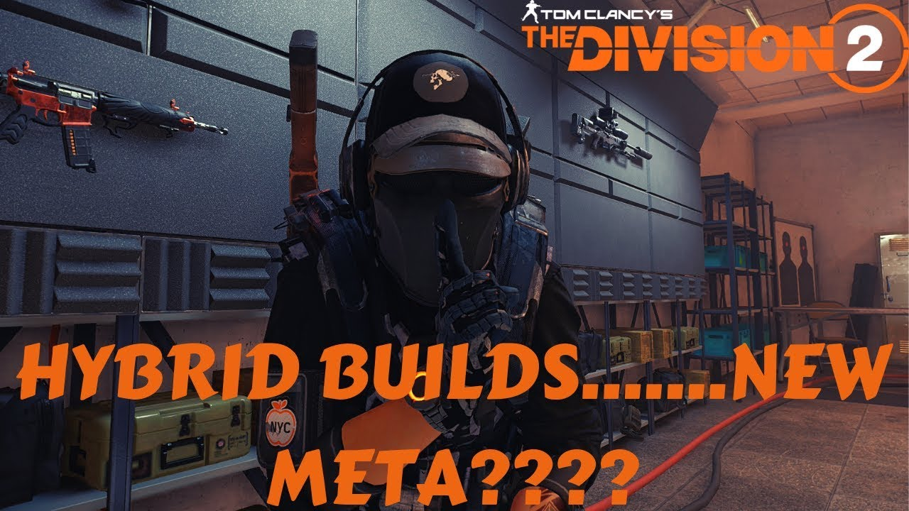The Division 2 - HYBRID BUILDS ARE THE META AND HERE'S WHY