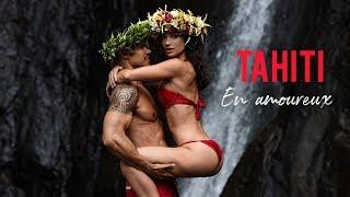 TAHITI EN AMOUREUX !!! Notre plus beau voyage...