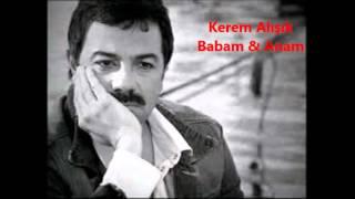 Kerem Alisik - Babam ft  Anam Resimi