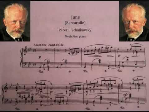 Tchaikovsky: June: Barcarolle from The Seasons Noah Fire