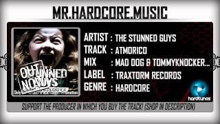 The Stunned Guys - Atmorico (Mad Dog & Tommyknocker Mashup) (FULL) [HQ|HD]