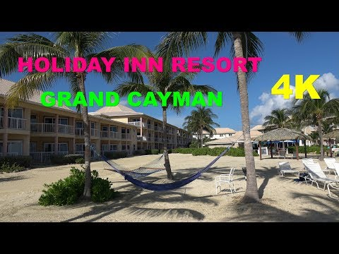 Holiday Inn Resort - Grand Cayman 4K Sept 2017