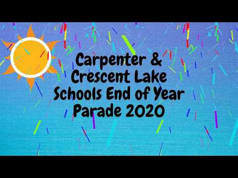 Carpenter and Crescent Lake Schools End of Year Parade 2020