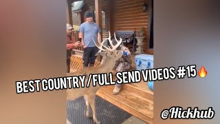 Best Country/Full Send Videos #15