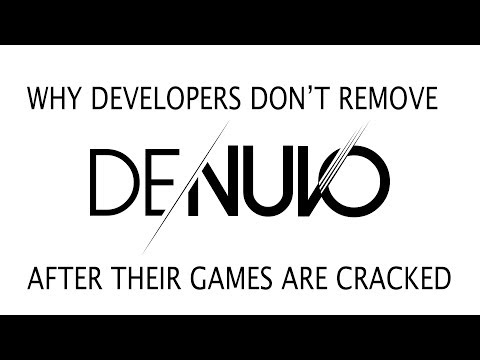 Why Developers Don't Remove Denuvo Even After Their Games Are Cracked