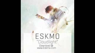 "ESKMO ""Cloudlight"" (Ninja Tune)"