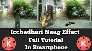 #13 Kinemaster Editing || Icchadhari Naag Effect || Full Tutorial || Video Editing || Android!!!👍