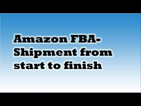 Shipping an Amazon FBA Box from Start to Finish