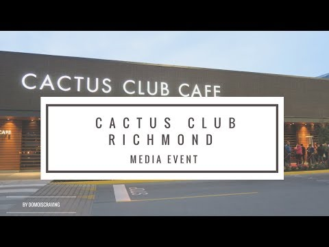 NEW CACTUS CLUB RICHMOND LOCATION! // CACTUS CLUB GRAND OPENING MEDIA EVENT VANCOUVER