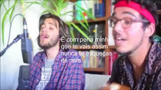 """Salvador Sobral e Janeiro - """"Canção Para Ti"""" (letra) (lyrics)"""
