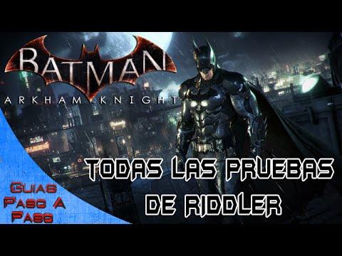 Batman Arkham Knight | Todas las pruebas de Riddler