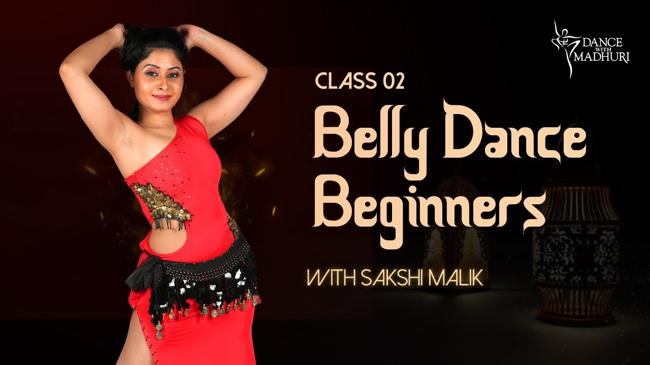 Learn #BellyDance Class 02 | feat. Sakshi Malik | Out Now | Dance With Madhuri