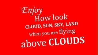 *How Look clouds above clouds*