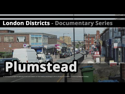 London Districts: Plumstead (Tour guide)