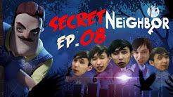 Secret Neighbor With Friends (Ep.08)