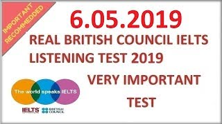 🔊🎧👌 REAL BRITISH COUNCIL IELTS LISTENING TEST WITH ANSWERS - 6.05.2019
