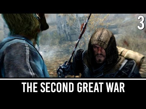 Skyrim Mods: Second Great War - Part 3 thumbnail