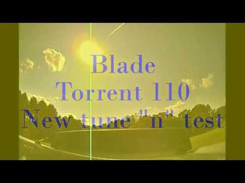 blade torrent 110 testing new vtx (eachine...