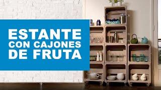 ¿Cómo hacer un estante con cajones de fruta?