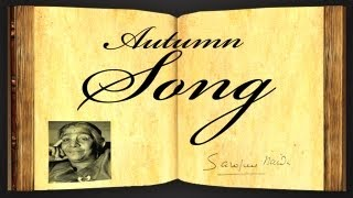 Autumn Song by Sarojini Naidu - Poetry Reading
