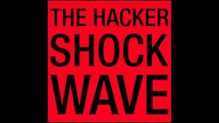 The Hacker Shockwave 1 Hour