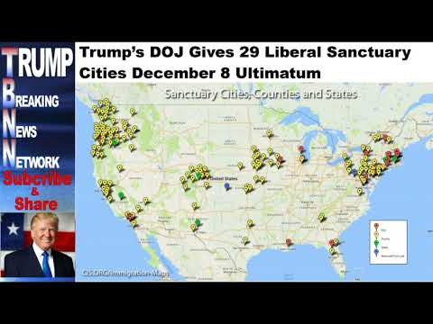 Trump's DOJ Gives 29 Liberal Sanctuary Cities December 8 Ultimatum