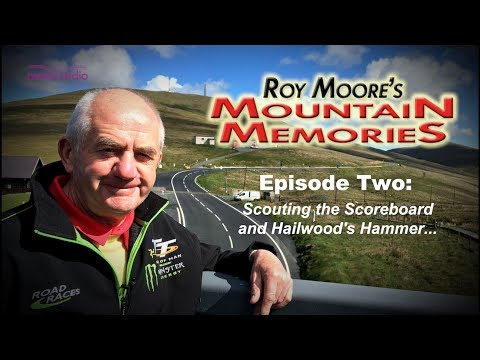 ROY'S MOUNTAIN MEMORIES - Ep2: 'Scouting the scoreboard and Hailwood's hammer''