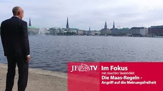 Die Maas-Regeln: JF-TV Im Fokus mit Joachim Steinhöfel