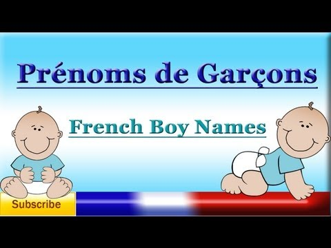 French Lesson 17 - French Boy Names