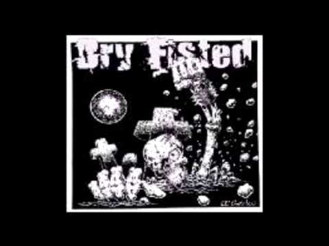 Dry Fisted - In God We Thrust (2004)
