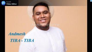Andmesh - Tiba tiba (Lirik)