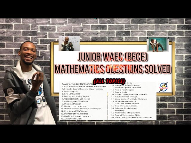 Junior Waec 2021: BECE Mathematics Questions And Answers