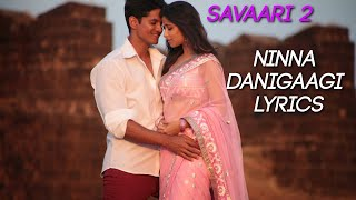 Ninna Danigaagi Lyrics Song Hd