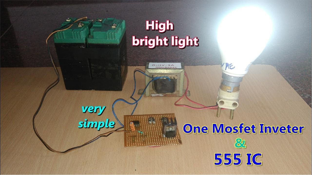 One Mosfet IRFZ44n and 555 IC AC Inverter  simple design  high efficiency  YouTube