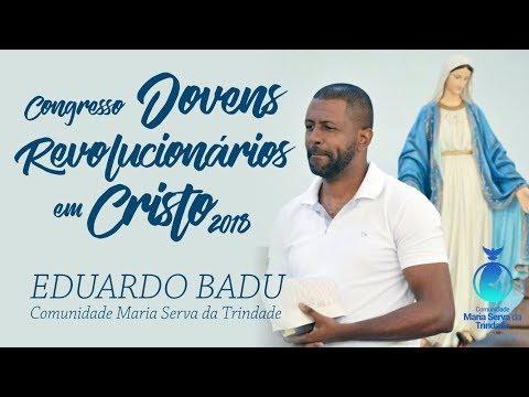 CONGRESSO DE JOVEM 2018 // EDUARDO - BADU