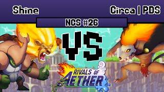 NCS #26: Shine (Zetterburn/Kragg) vs. Circa | ProDoubleSushi (Forsburn) | Rivals of Aether