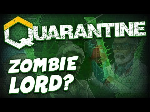 BRIBING THE ZOMBIE LORD - Quarantine Gameplay Workshop Scenario - Zombies
